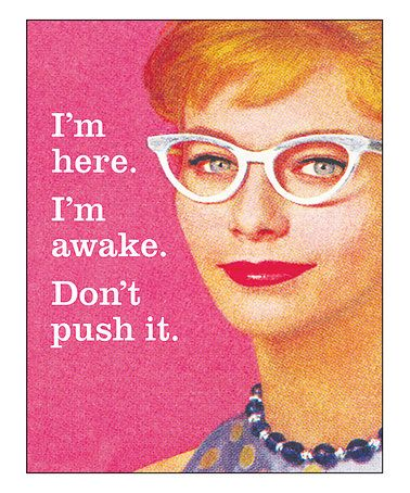 'Don't Push It' Print #zulilyfinds