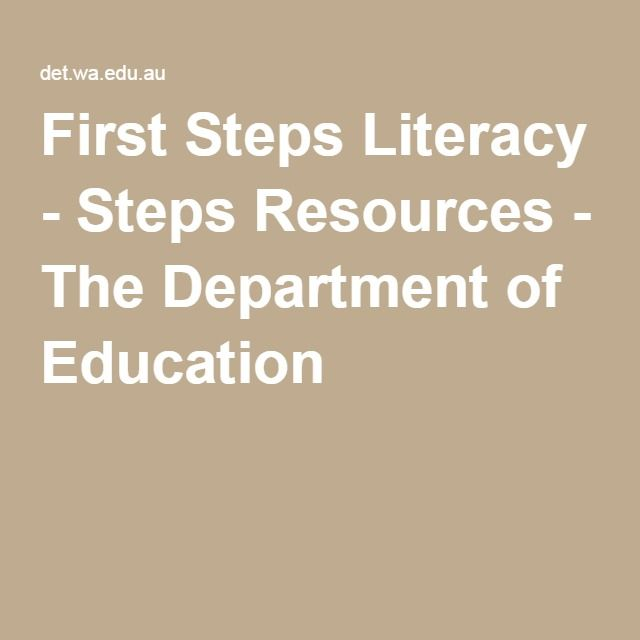 First Steps Literacy - Steps Resources - The Department of Education