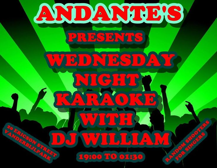 Karaoke and Dance with DJ William on the decks every Wednesday at Andante's Vanderbijlpark.  Free Entrance and lots of fun. Special on Drinks. #karaoke #Vanderbijlpark #VaalTriange #party