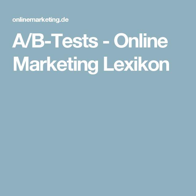 A/B-Tests - Online Marketing Lexikon