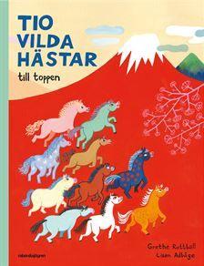De tio vilda hästarna i bokform fortsätter sitt segertåg.
