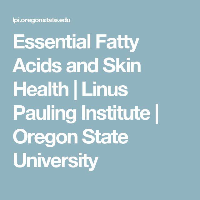 Essential Fatty Acids and Skin Health | Linus Pauling Institute | Oregon State University