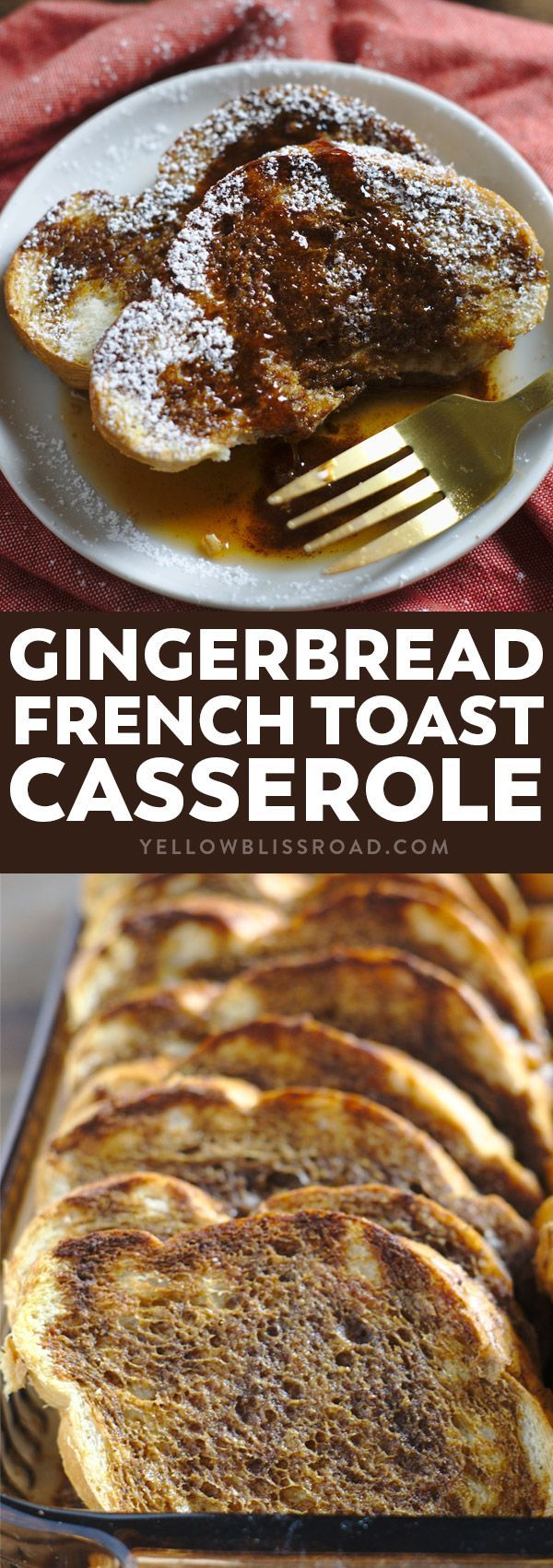 Gingerbread French Toast Casserole Recipe- An easy breakfast idea perfect for feeding a crowd on Christmas morning. It's a dish the whole family will love!