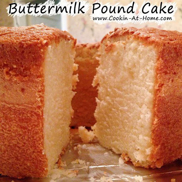 Pin By Sharon Rosendahl On Favorite Recipes Pound Cake Buttermilk