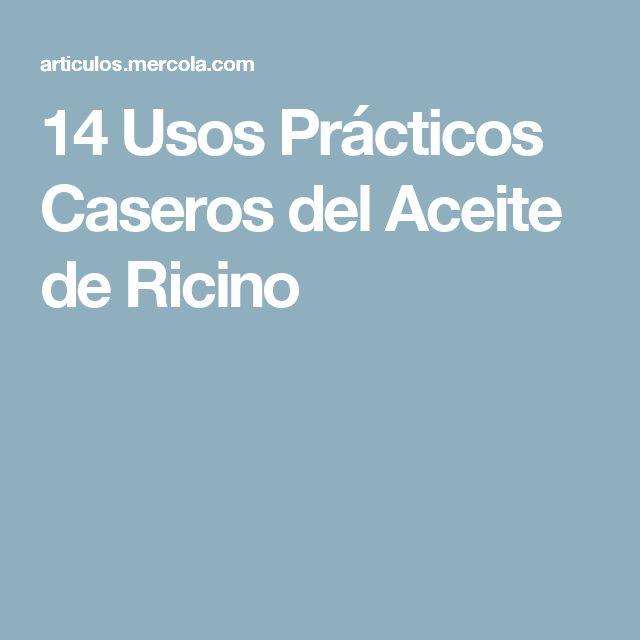 14 Usos Prácticos Caseros del Aceite de Ricino