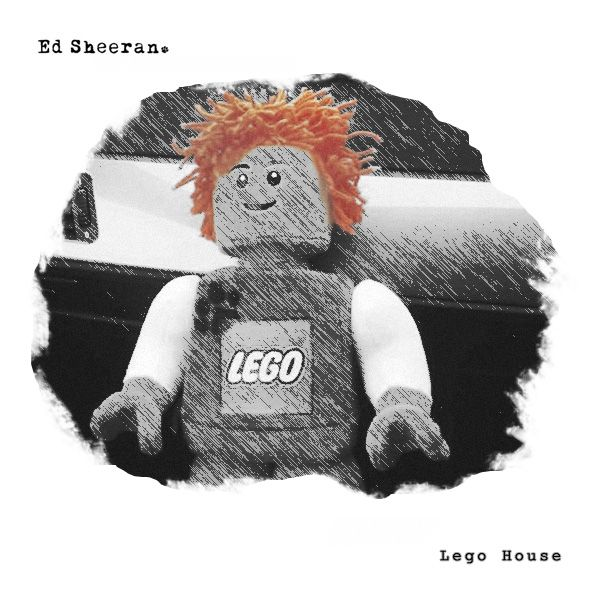 Ed Sheeran—Lego House | roseysstuff | Pinterest