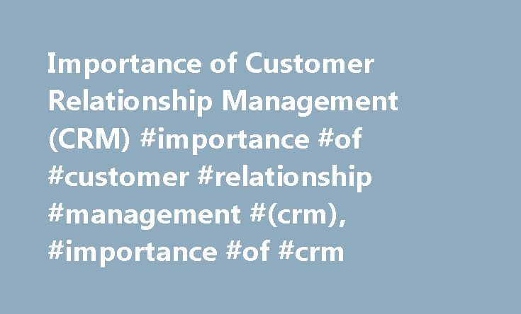 The value of a CRM system