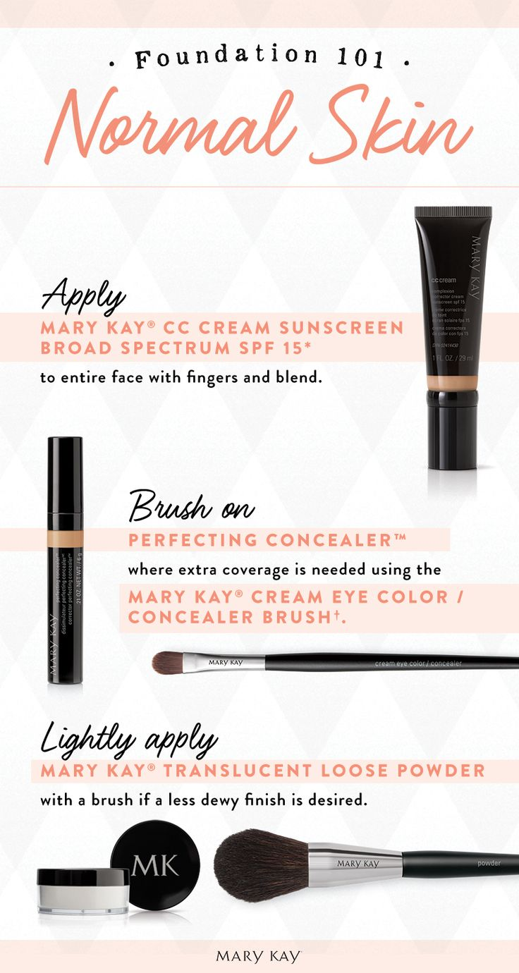 Just like anything else, you need a foundation wardrobe depending on how your skin is reacting that season. Start with Mary Kay® CC Cream Sunscreen Broad Spectrum SPF 15*, then conceal any blemishes or age spots with Perfecting Concealer™. Finish off with a tap of Mary Kay® Translucent Loose Powder!