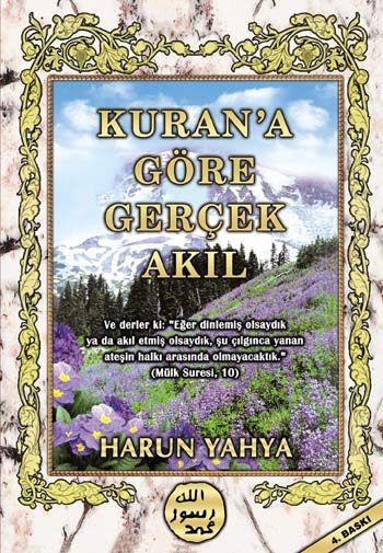 Kuran'a Göre Gerçek Akıl kitabını indir veya oku