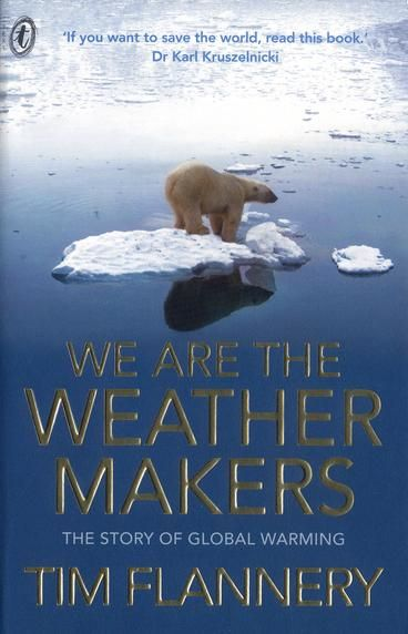 """Since Tim Flannery dedicated The Weather Makers to children, """"to all of their generation who will have to live with the consequences of our decisions"""", it makes sense to produce a version of the book that speaks to youth readers directly.  The result is called We are the Weather Makers.  It is underpinned by the same vigorous scholarship, but with updated data, and more streamlined prose. It is aimed at 10-15 year olds, but the book will appeal to anyone who wants a more succinct version of…"""
