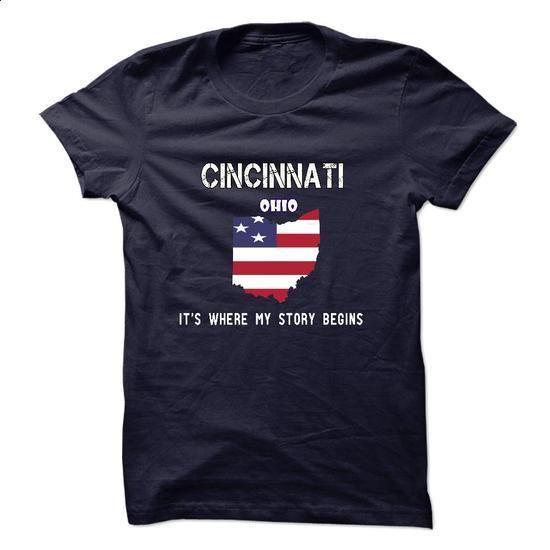 CINCINNATI -- Its Where My Story Begins! - #mens shirt #champion sweatshirt. MORE INFO => https://www.sunfrog.com/No-Category/CINCINNATI--Its-Where-My-Story-Begins-8019193-Guys.html?60505
