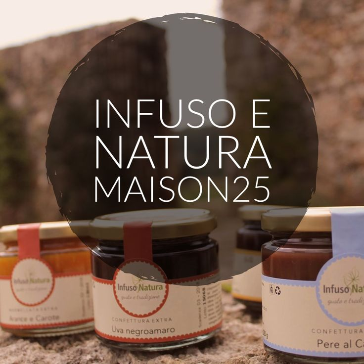 Infuso e Natura da Maison25