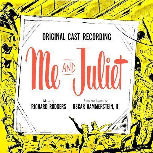 Me and Juliet - Richard Rogers - Oscar Hammerstein II - Original Cast - CD 1993