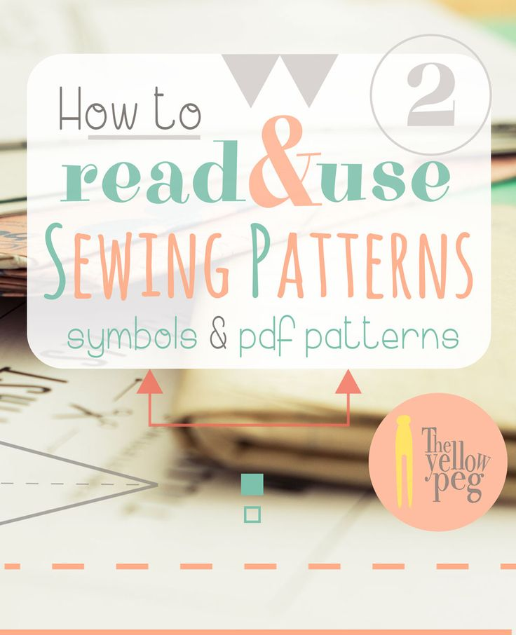 How to read & use sewing patterns - Part 2