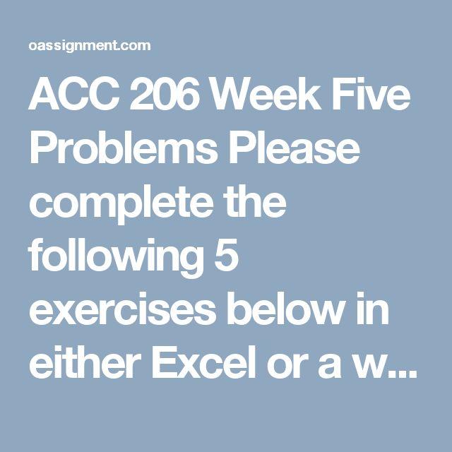 ACC 300 Week 5 Team Assignment Problem Set