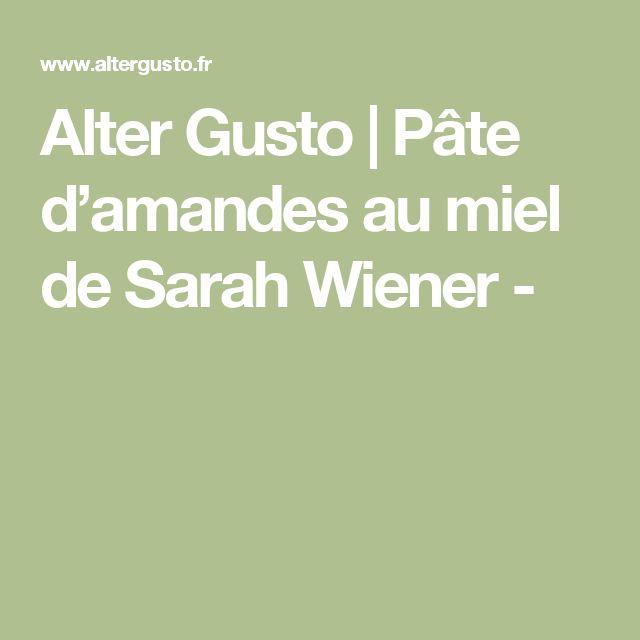 Alter Gusto | Pâte d'amandes au miel de Sarah Wiener -