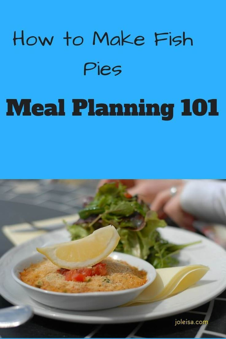 Meal Planning - Fish Pies