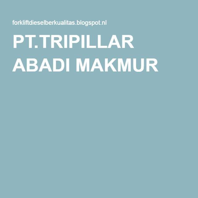 PT.TRIPILLAR ABADI MAKMUR