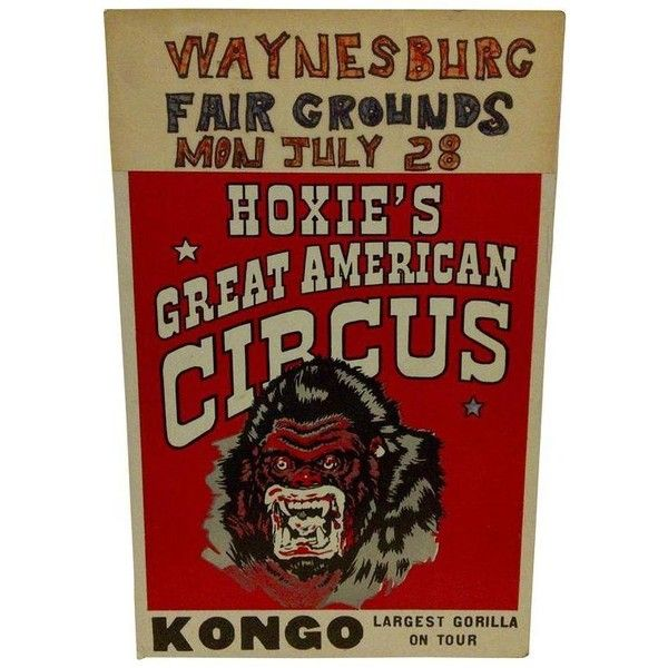 "1960 Vintage Circus Poster ""Kongo - Largest Gorilla on Tour"" ($50) ❤ liked on Polyvore featuring home, home decor, wall art, vintage wall art, vintage home accessories, circus poster, vintage circus posters and vintage posters"