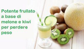 frullato melone e kiwi per dimagrire