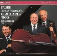 Fauré: Piano Quartet/Piano Trio