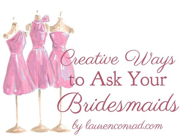 253 Best Will You Be My Bridesmaid? Creative Ways To Ask