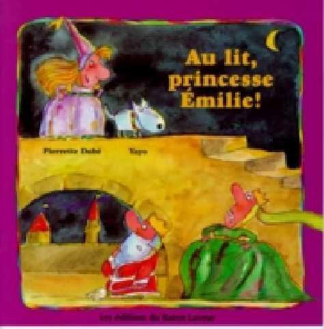Au lit, princesse Émilie! Pierrette Dubé, illustré par Yayo, Bayard (ALBUM) - La princesse Émilie aime bien retarder l'heure du coucher. Chaque soir, cette enfant espiègle s'amuse à semer la pagaille en déclenchant une course folle à travers le château. Exténuée, elle finit par s'endormir. Mais, quand chacun croit que le calme est revenu pour la nuit, de nouveau elle s'enfuit...