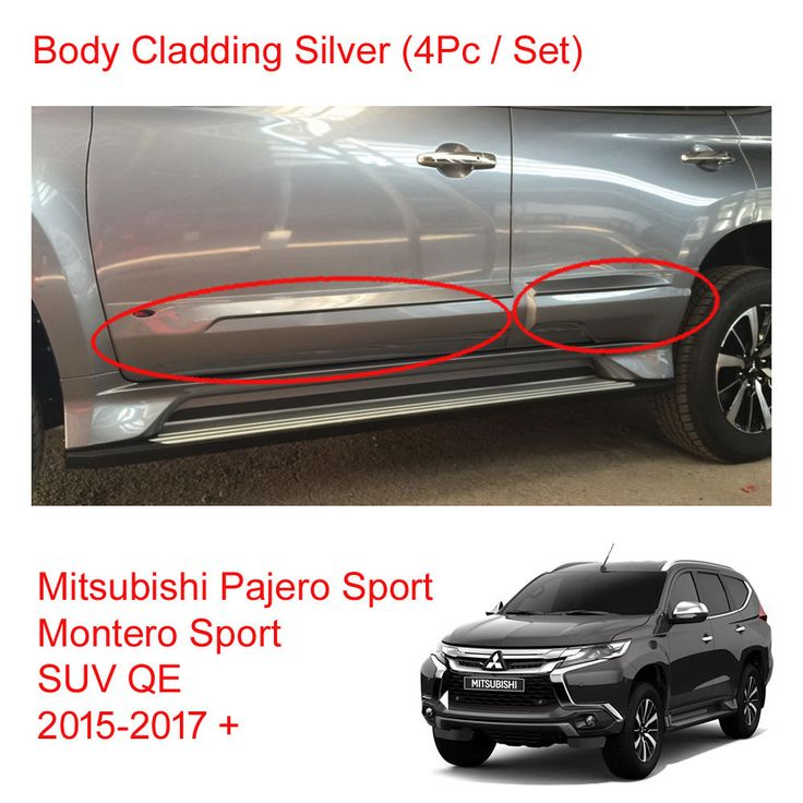 cool Awesome For Mitsubishi Pajero Montero Sport Suv Body Cladding Silver Painted 2015 2017 + 2018 Check more at http://24carshop.com/cars-gallery/awesome-for-mitsubishi-pajero-montero-sport-suv-body-cladding-silver-painted-2015-2017-2018/