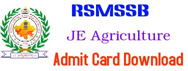 RSMSSB Admit Card 2015 for JE Agriculture Download - rsmssb.rajasthan.gov.in