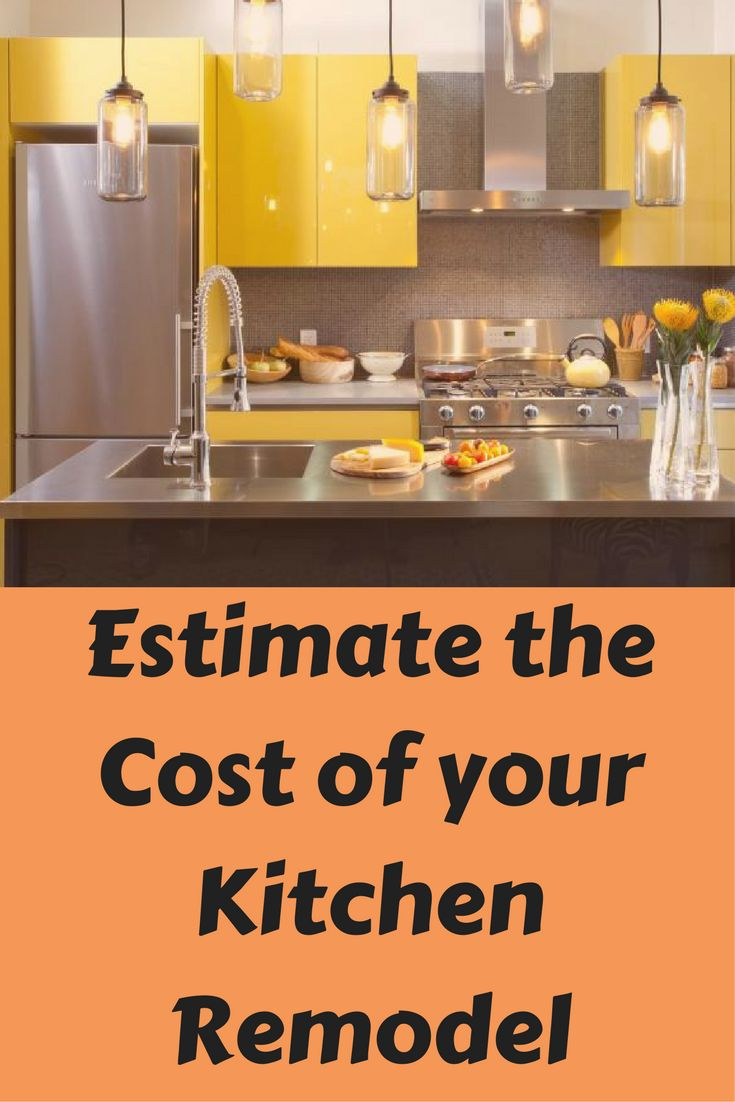 25 Ide Terbaik Kitchen Remodel Cost Estimator Di Pinterest Enchanting Kitchen Remodel Cost Estimator Inspiration Design