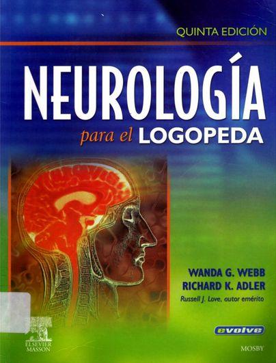 Esta obra del Dr. Wanda Webb constituye una perfecta introducción a la neuroanatomía y a la neurofisiología, con información sobre los trastornos del habla y el lenguaje asociados a una disfunción ...