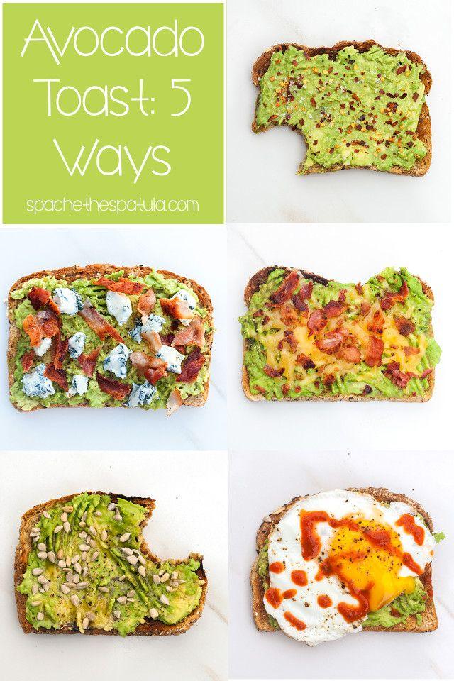 Avocado Toast: 5 Ways | Awesome, Classic and Toast