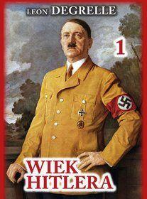 Wiek Hitlera-Degrelle Leon