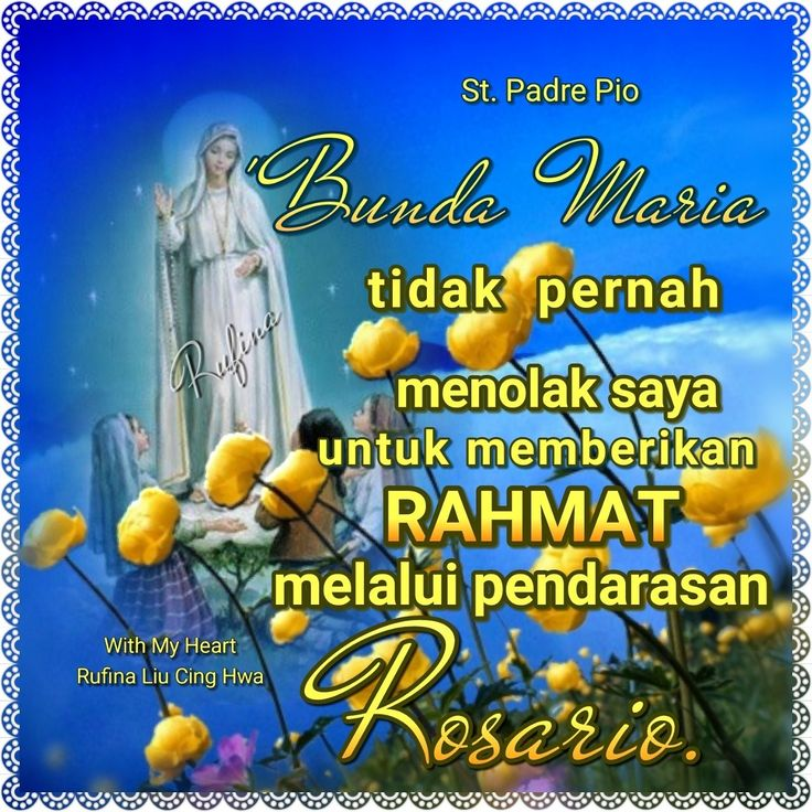 ✿*´¨)*With My Heart  ¸.•*¸.• ✿´¨).• ✿¨) (¸.•´*(¸.•´*(.✿ SELAMAT MALAM ....TYM ~  Our Lady has never refused me a grace through the recitation of the rosary.' ~ St. Padre Pio
