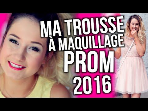 MA TROUSSE À MAQUILLAGE - PROM 2016!! | Emma Verde - YouTube