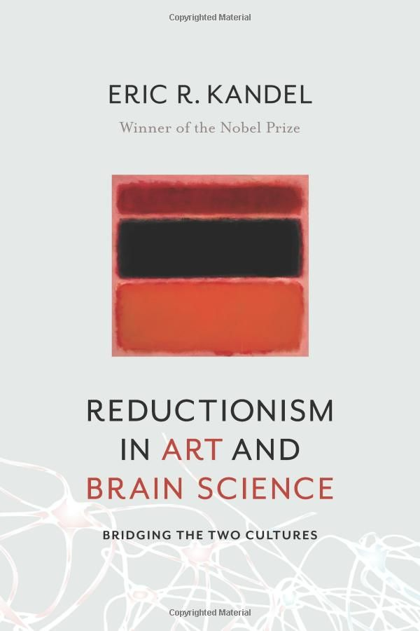 47 best 0101 brain images on pinterest brain neurology and reductionism in art and brain science bridging the two cultures by eric r kandel fandeluxe Images