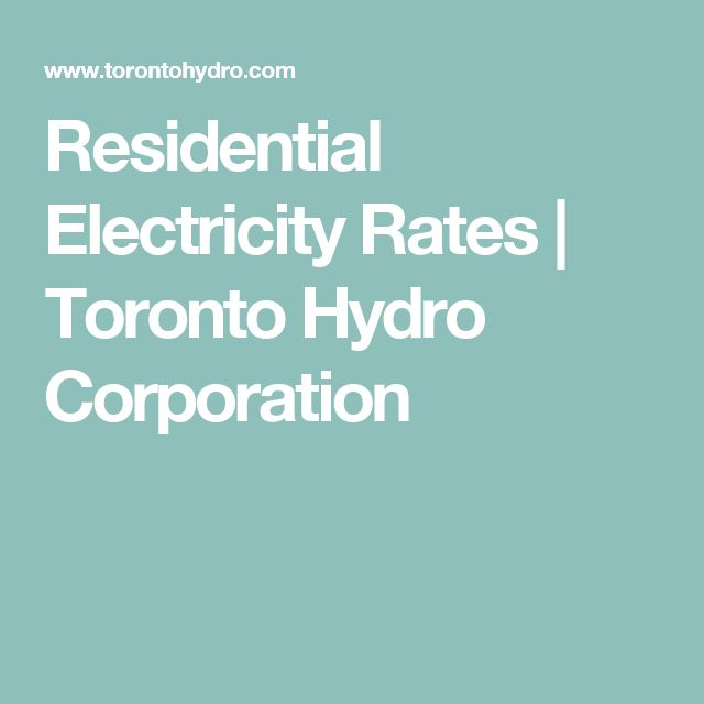 Residential Electricity Rates | Toronto Hydro Corporation