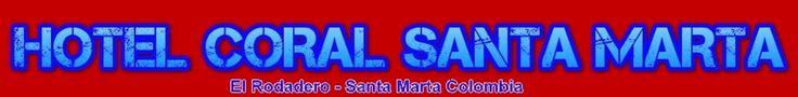 http://hotelcoralsantamarta.com - El Hotel coral santa marta: se encuentra en una ubicación privilegiada, en la avenida principal del Rodadero, cerca de nuestras hermosas playas, aeropuerto y de todo lo que nuestros huésped puedan desear. Te esperamos en Santa Marta. #hotelcoral #santamarta