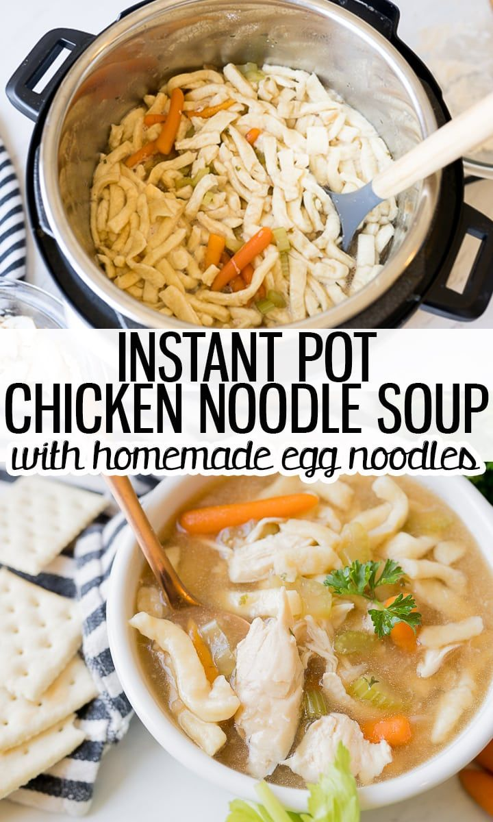 Pin Image For Instant Pot Chicken Noodle Soup In 2020 Chicken Noodle Soup Homemade Homemade Egg Noodles Instant Pot Chicken