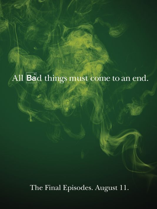 Breaking Bad: The Final Episodes. August 11th #BreakingBad