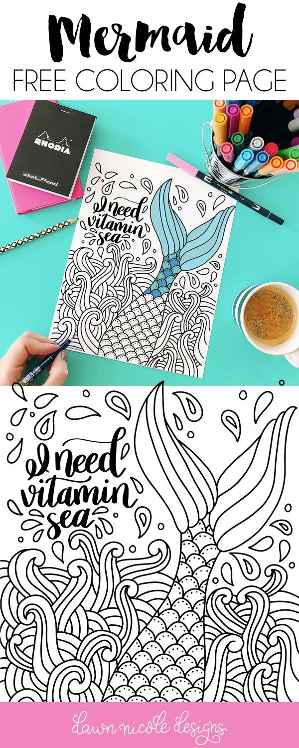I Need Vitamin Sea Mermaid Free Coloring Page. Celebrate Summer with this free hand-drawn mermaid coloring page from Dawn Nicole Designs!