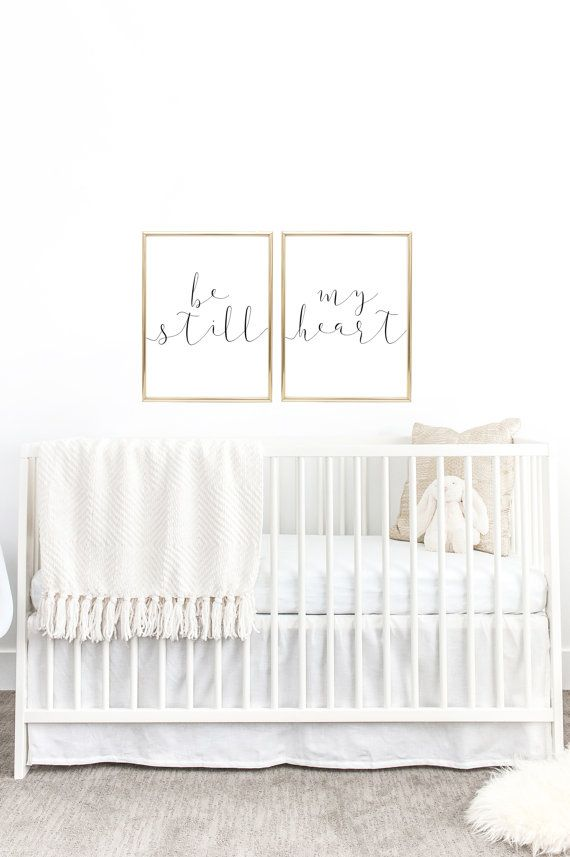 Be Still My Heart Nursery Decor By Dear Lily Mae You Print Printable Wall Art 2 11x14 Jpeg Files Personal Use Only