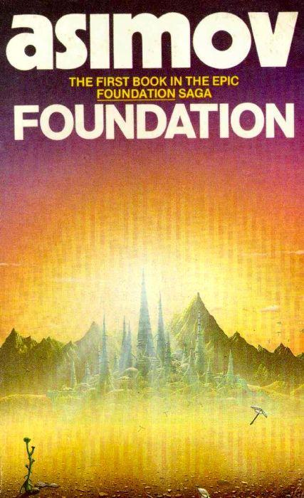 Foundation by Isaac Asimov  ∞∞∞ La Fundación es una colección de libros que yo he disfrutado (y lo sigo haciendo) muchísimo. Amo a Asimov!!! ∞∞∞