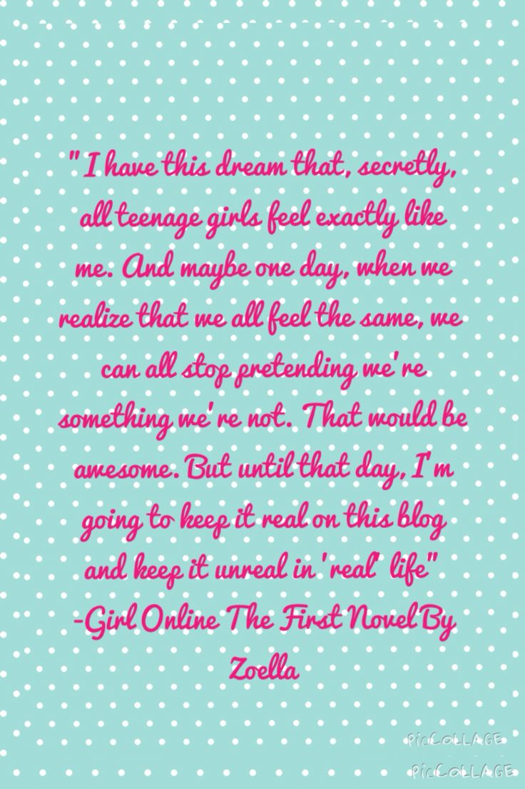 I made this from the quote on the back of Zoella's Girl Online. I use it as a phone background :) -Payton