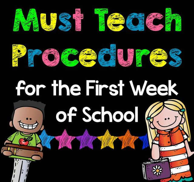 Procedures for the 1st Week of School      I know you all have a great list,but look at this to see if there's anything that you can add. I found a few.