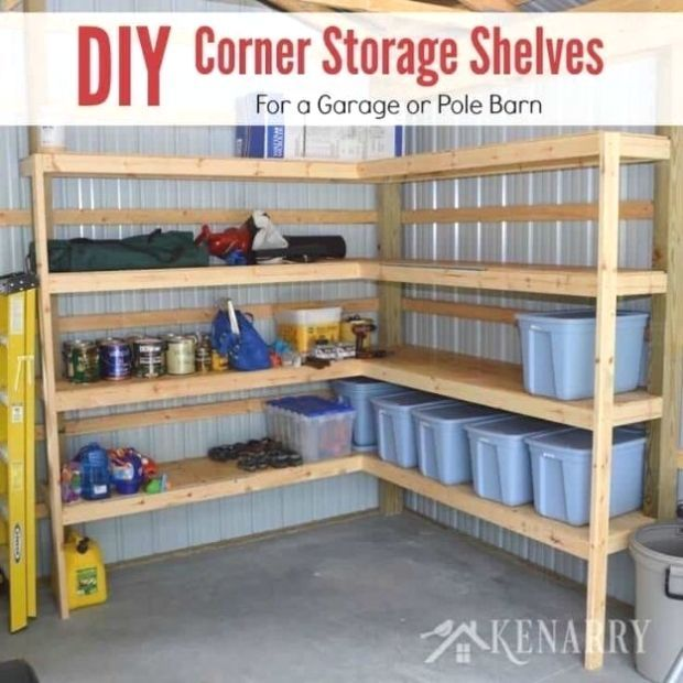 Diy Corner Shelves For Garage Or Pole Barn Storage: #Organization #Ideas DIY Garage Organization Ideas