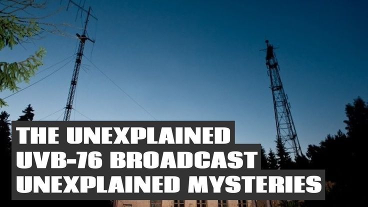 The Unexplained UVB 76 Broadcast