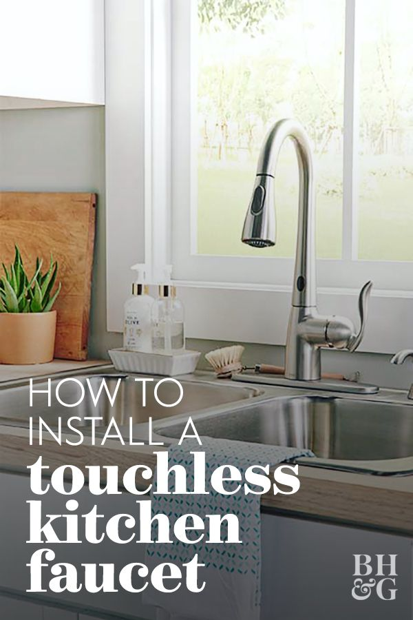 How To Install A Touchless Kitchen Faucet Touchless Kitchen