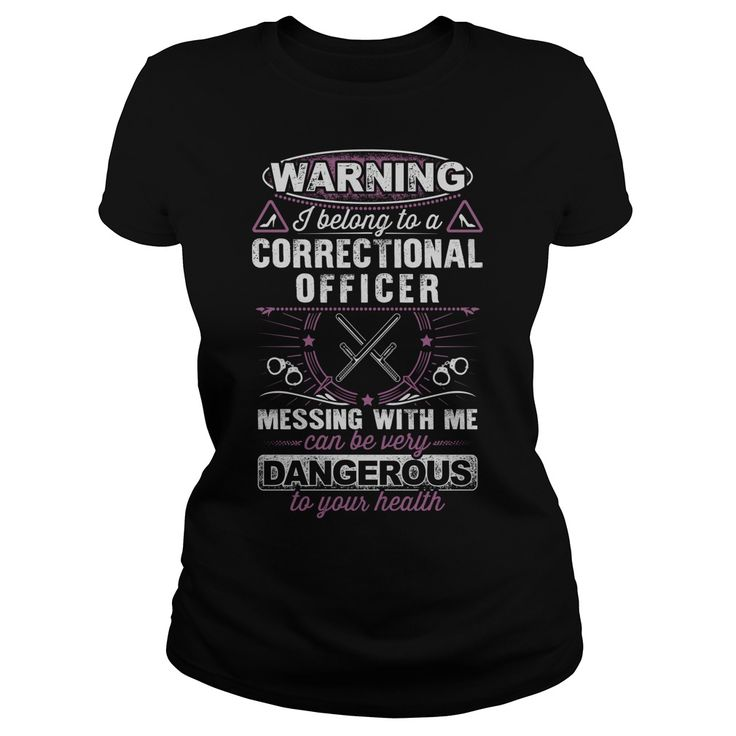 Correctional Officers Wife #correctional #officer #quotes #funny ORDER HERE => https://www.sunfrog.com/Warning-I-belong-to-a-Correctional-officer-Black-Ladies.html?75221
