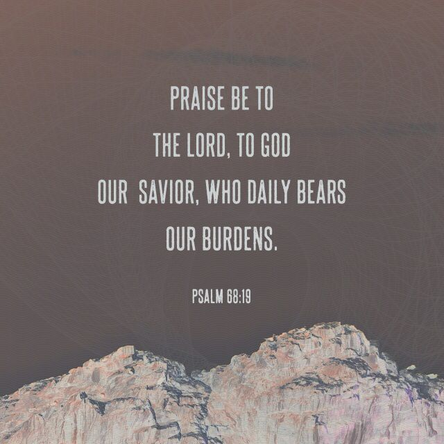 """Blessed be the Lord, who daily loadeth us with benefits, even the God of our salvation. Selah."" ‭‭Psalms‬ ‭68:19‬ ‭KJV‬‬ http://bible.com/1/psa.68.19.kjv"